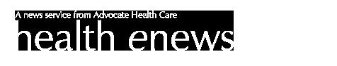 Advocate Health Care: health enews