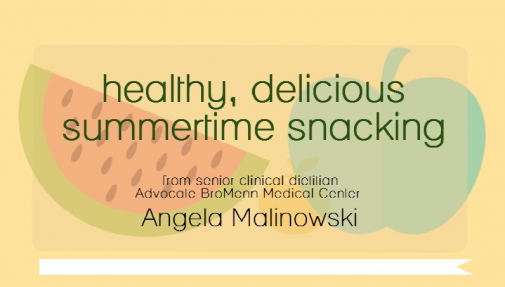 Infographic: Healthy summertime snacks