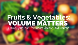 Infographic: Why volume matters with fruits and veggies