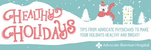 Maintain healthy habits during the holidays